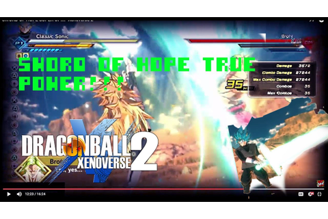 "SWORD OF HOPE SUPER OP!!!! ""Xenoverse 2"" - YouTube"