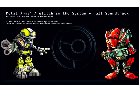 Metal Arms: Glitch in the System - Full Soundtrack ...
