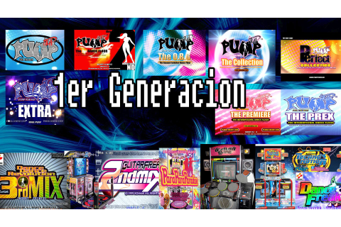 Generaciones de Pump It Up en México | Pump Mania