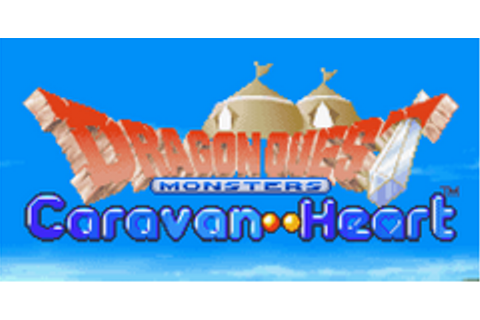 Dragon Quest Monsters: Caravan Heart Download Game ...