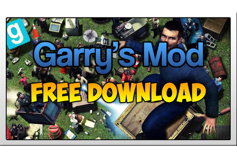 How To Download Garry's Mod For Free 2015 (No Torrents ...