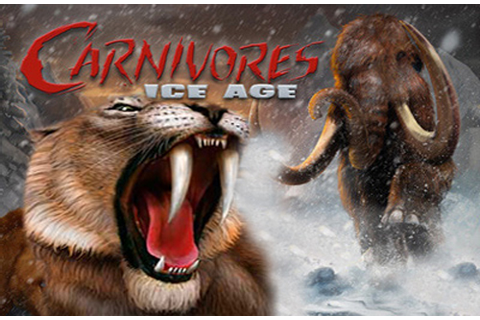 Carnivores: Ice Age, Hunting Animals Pre History ~ FAXE GADGET