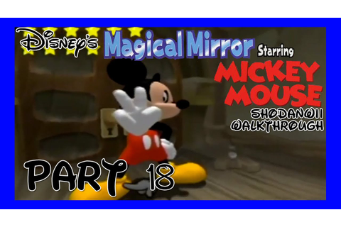 Disney's Magical Mirror Starring Mickey Mouse [18] - YouTube