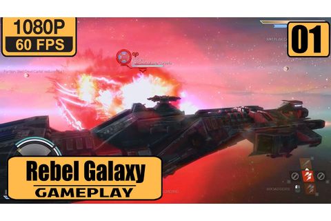 Rebel Galaxy gameplay walkthrough Part 1 - Weapons Up ...