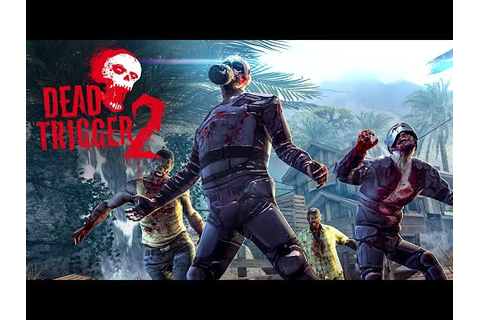 DEAD TRIGGER 2 - Zombie Survival Shooter FPS - Apps on ...