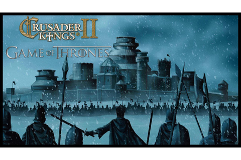 Game Of Thrones - Seven kingdoms | Crusader kings 2 ...