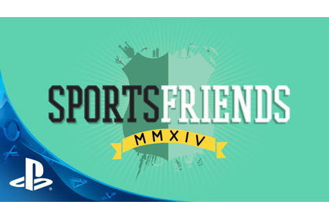 Sportsfriends on PS3 and PS4 | Launch Trailer - YouTube