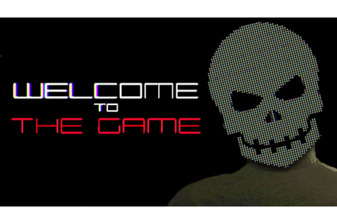 WELCOME TO THE GAME - Deep Web Horror Game - YouTube