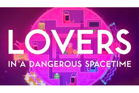 Lovers in a Dangerous Spacetime - Wikipedia