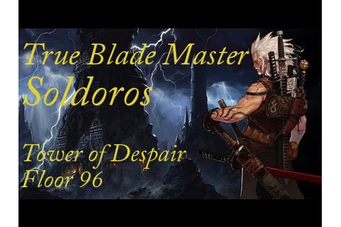 Tower of Despair 96: Soldoros - YouTube