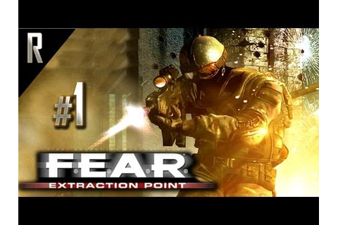 FEAR Extraction Point DLC Walkthrough HD - Part 1 - YouTube