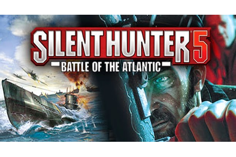 Silent Hunter 5 Battle Of The Atlantic PC ~ Download Games ...