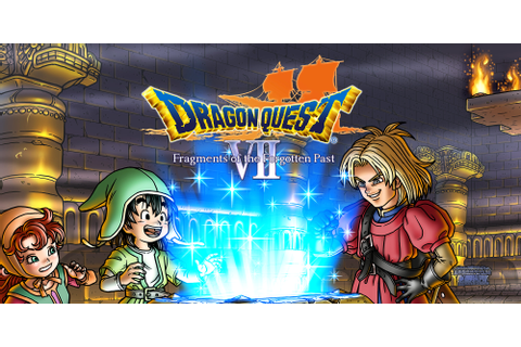 DRAGON QUEST VII: Fragments of the Forgotten Past ...