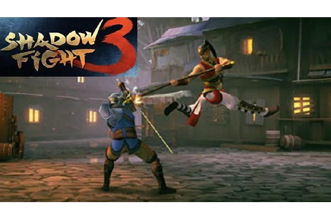 Shadow Fight 3 for Android both APK / Data Game Download ...