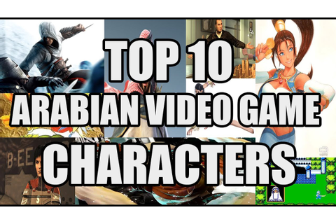 Top 10 Arabian Video Game characters - YouTube