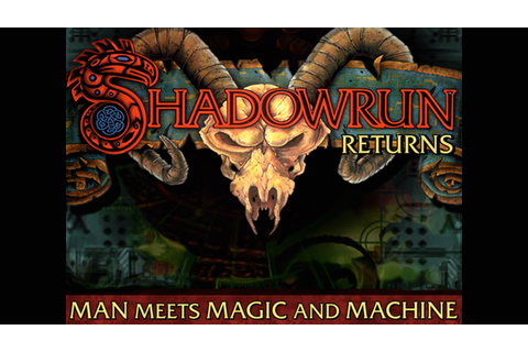 Shadowrun Returns by Harebrained Schemes LLC —Kickstarter