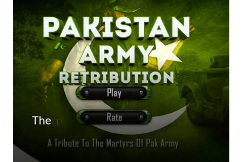 This first Pakistani game 'Pakistan Army Retribution' was ...