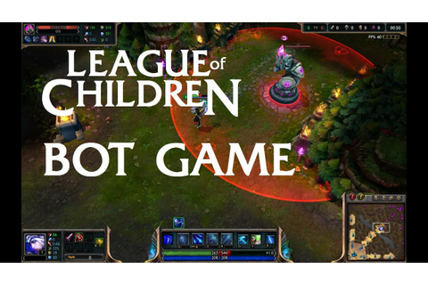 League Of Children: BOT GAME - YouTube