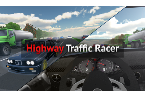 Highway Traffic Racer » Android Games 365 - Free Android ...