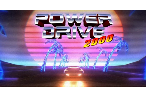 Indie Retro News: Power Drive 2000 - Trippy 80's racer ...
