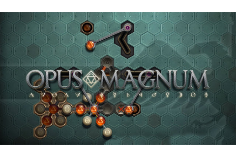 OPUS MAGNUM Amazing Alchemist Game - Let's Look / Gameplay ...