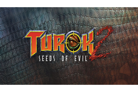 Turok 2: Seeds of Evil - Download - Free GoG PC Games