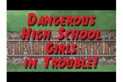 [Full Download] First Impressions Dangerous High School ...