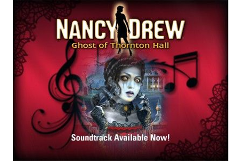 Official soundtrack to Nancy Drew: Ghost of Thornton Hall ...
