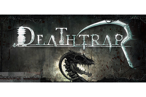 DeathTrap 2015 PC Game Free Download