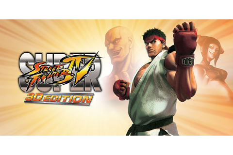 Super Street Fighter™ IV 3D Edition | Nintendo 3DS | Jeux ...