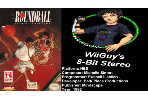 Roundball: 2-on-2 Challenge (NES) Soundtrack - 8BitStereo ...