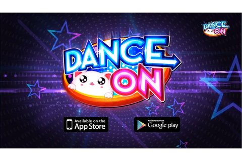 [Trailer] Dance On Mobile - 1st Dance Mobile Game with ...