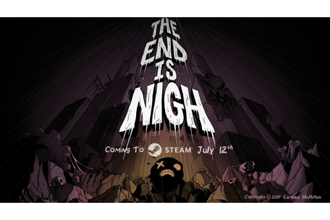 The End Is Nigh! (teaser trailer) - YouTube