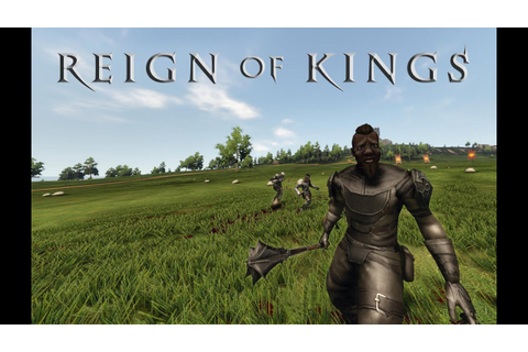 Reign Of Kings Alpha Reveal - YouTube