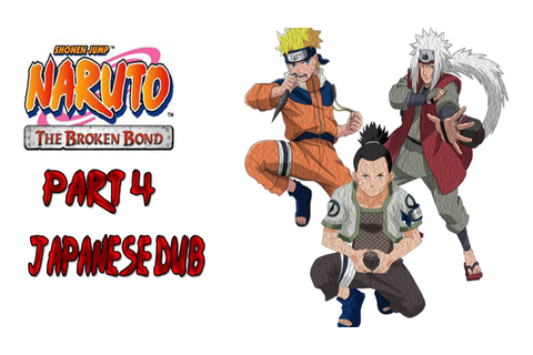 Naruto The Broken Bond Game Play Part 4 - YouTube