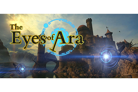 The Eyes of Ara on Steam