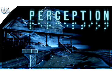 HAUNTED HOUSE! | PERCEPTION GAME | Part 1 | Gameplay ...