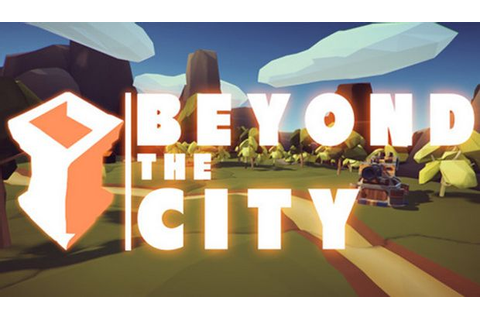 Beyond the City VR Free Download « IGGGAMES