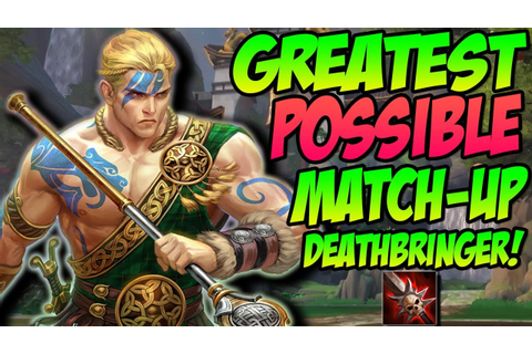 THE LUCKIEST MATCHUP IN GAME! DEATH BRINGER CU CHULAINN ...