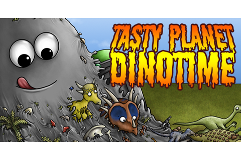 Tasty Planet - DinoTime - Play on Armor Games