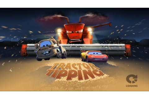 Disney Pixar Cars Movie Game - Tractor Tipping 1 - Part 4 ...