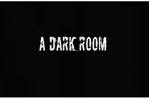 Games Like A Dark Room - The Top Picks in 2018 ...