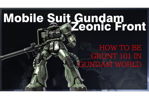 [Mobile Suit Gundam] - Zeonic Front - YouTube