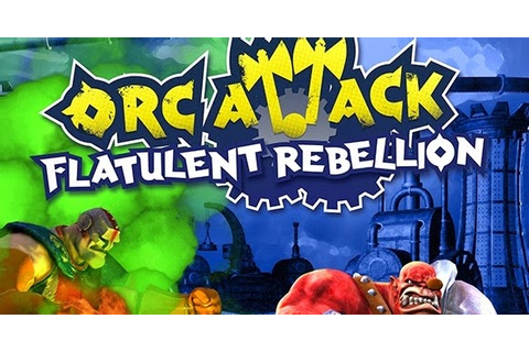 Orc Attack Flatulent Rebellion pc - Free Games Download