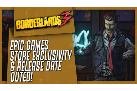 BORDERLANDS 3: Epic Games Store Exclusivity Seems Very ...