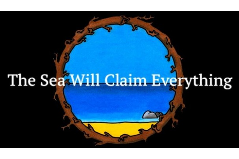 The Sea Will Claim Everything Game Free Download - IGG Games