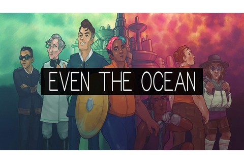 Even the Ocean Free Full Game Download - Free PC Games Den