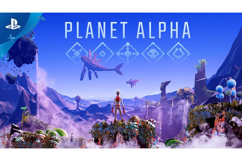 Planet Alpha - Announcement Trailer | PS4 - YouTube
