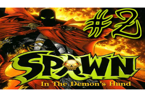 Spawn: In The Demon's Hand (This Clown Sucks) Ep 2 - YouTube