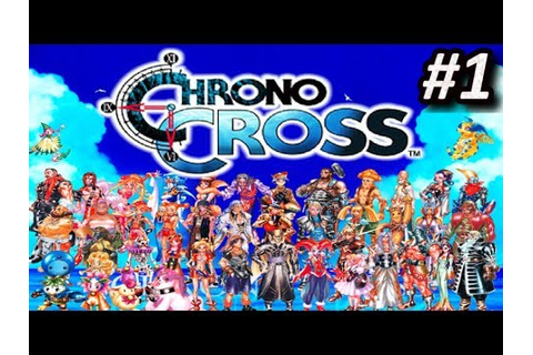 Chrono Cross (PS1) - EPISODIO 1 - PlayStation || Let´s ...